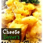 Cheese Lovers Mac n' Cheese