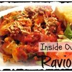 Inside Out Easy Ravioli Recipe