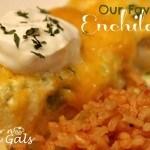 Our Favorite Enchiladas (Chicken Enchiladas)