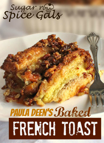 Paual Deen's Baked French Toast Recipe