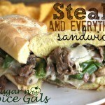 Steak and Everything Sandwich