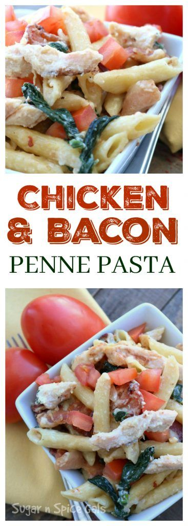 Chicken and Bacon Penne Pasta Pinterest